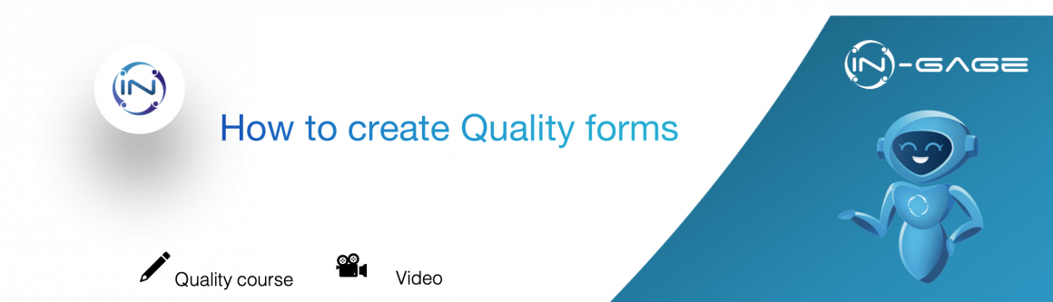 How to create Quality forms