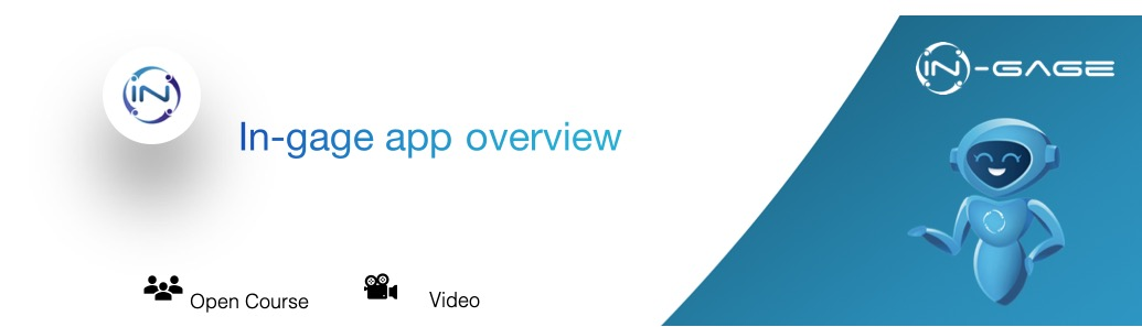 The In-gage App overview